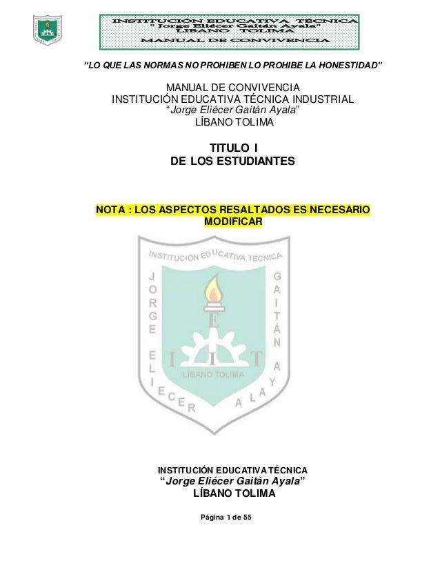 """""""LO QUE LAS NORMAS NO PROHIBEN LO PROHIBE LA HONESTIDAD""""  MANUAL DE CONVIVENCIA  INSTITUCIÓN EDUCATIVA TÉCNICA INDUSTRIAL ..."""