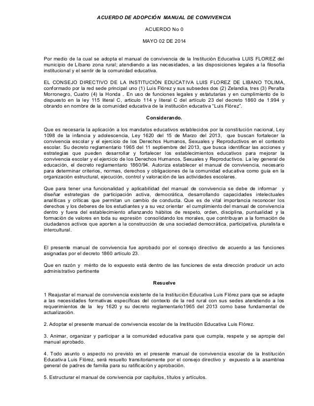 ACUERDO DE ADOPCIÓN MANUAL DE CONVIVENCIA  ACUERDO No 0  MAYO 02 DE 2014  Por medio de la cual se adopta el manual de conv...