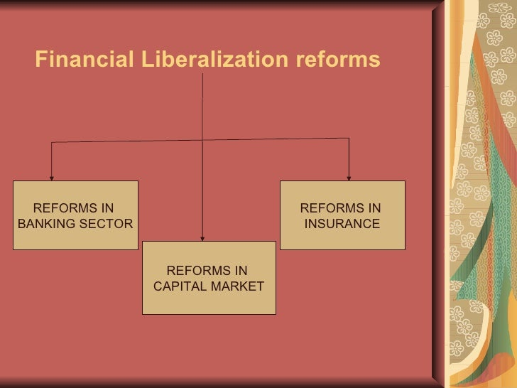 financial liberalization China's financial liberalisation: interest rate deregulation or currency flexibility first part i discusses three institutional factors favouring a strategy of.