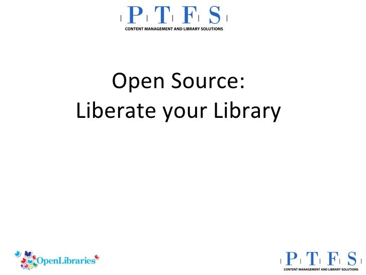 Open Source: Liberate your Library