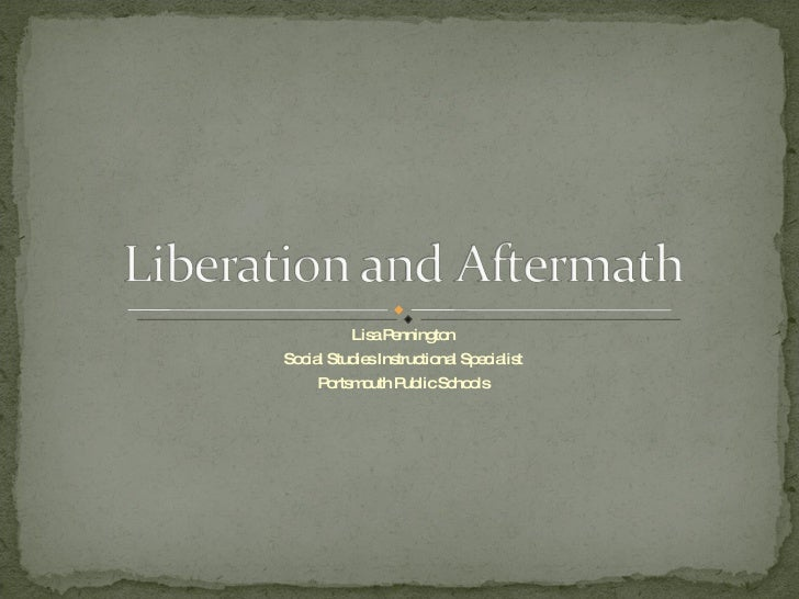 Liberation And Aftermath