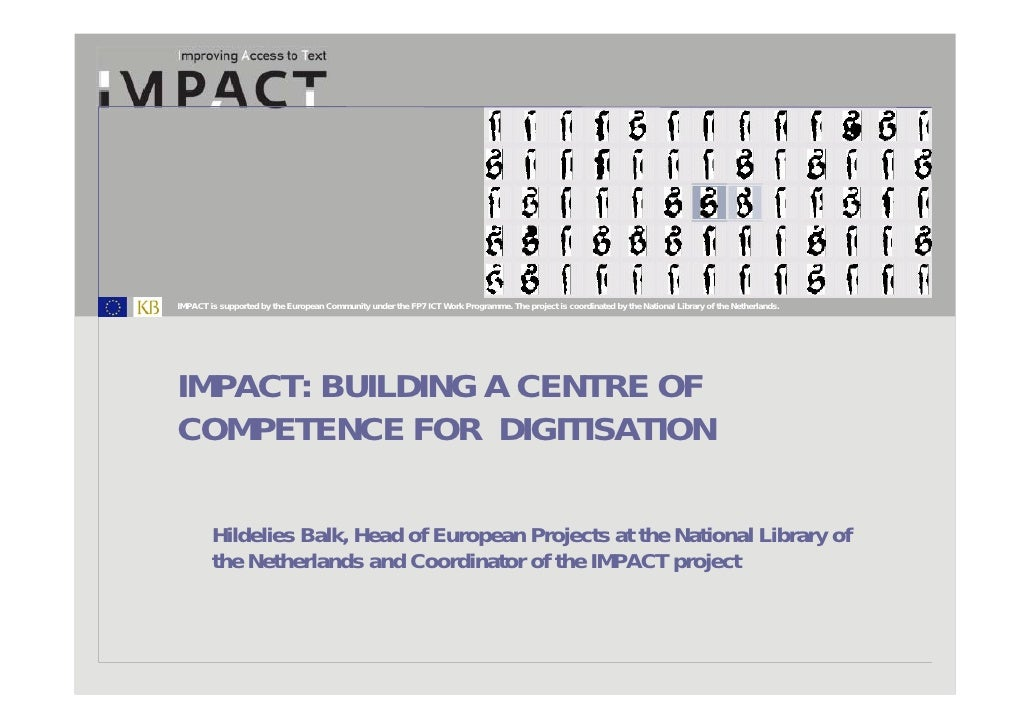 IMPACT: Building a Centre of Competence for Digitisation