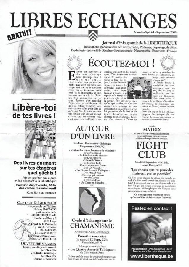 LIBRES ECHANGES  /5  Journal d'info gratuit de la LIBERTHEQUE  Bouquinerie spécialisée avec lieu de rencontre,  d'échange,...