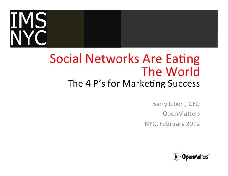 IMS NY:  Social Networks are Eating Traditional Marketing