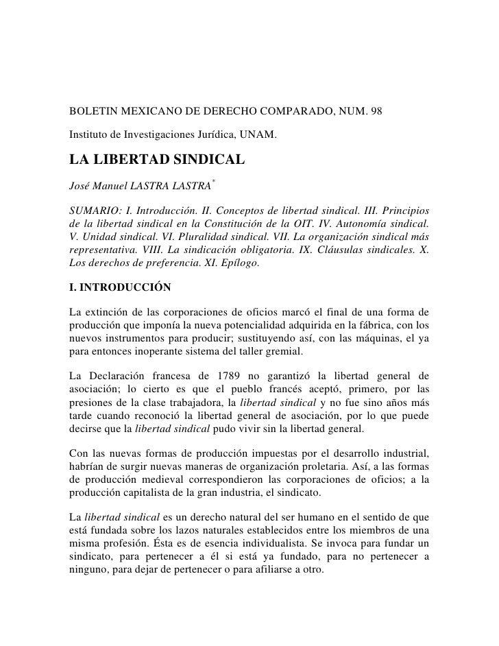 BOLETIN MEXICANO DE DERECHO COMPARADO, NUM. 98<br />Instituto de Investigaciones Jurídica, UNAM.<br />LA LIBERTAD SINDICAL...