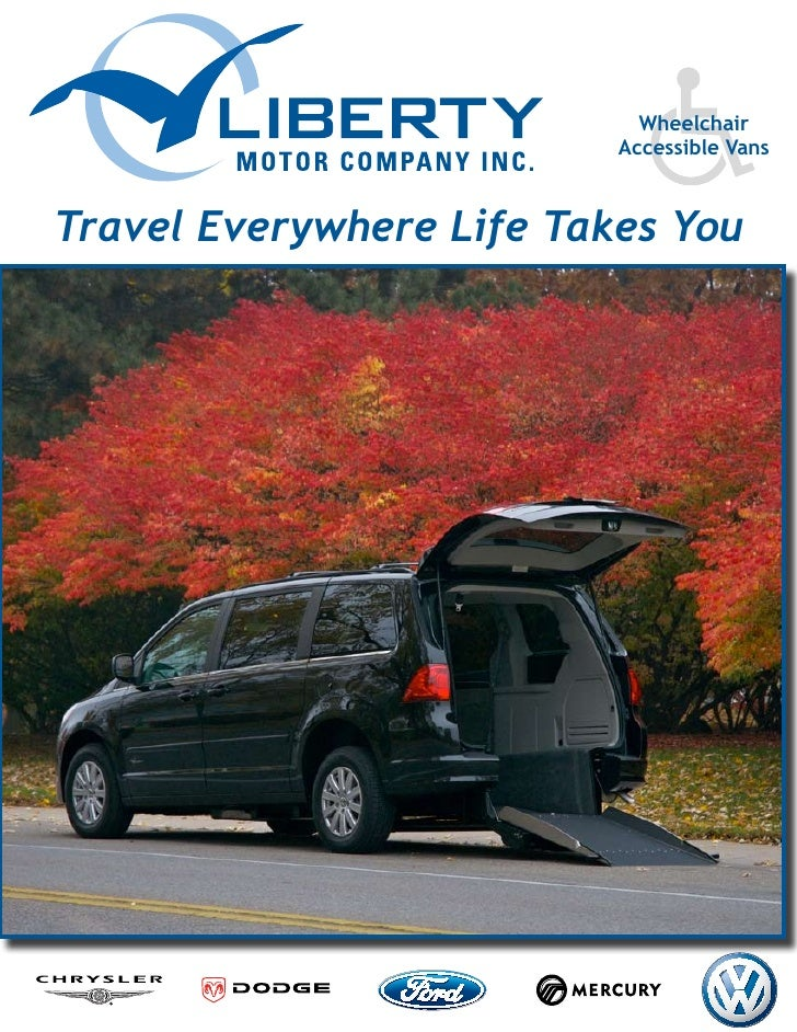 Wheelchair                           Accessible Vans    Travel Everywhere Life Takes You