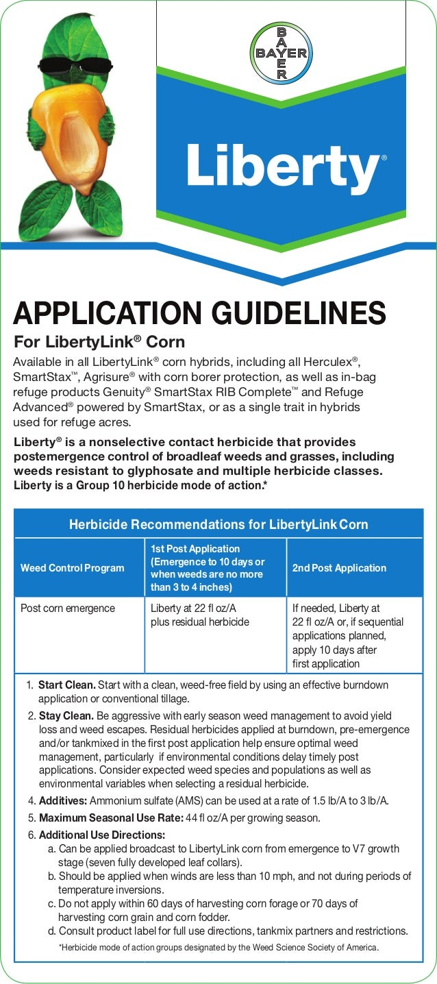Herbicide Recommendations for LibertyLinkCorn Weed Control Program 1st Post Application (Emergence to 10 days or when weed...