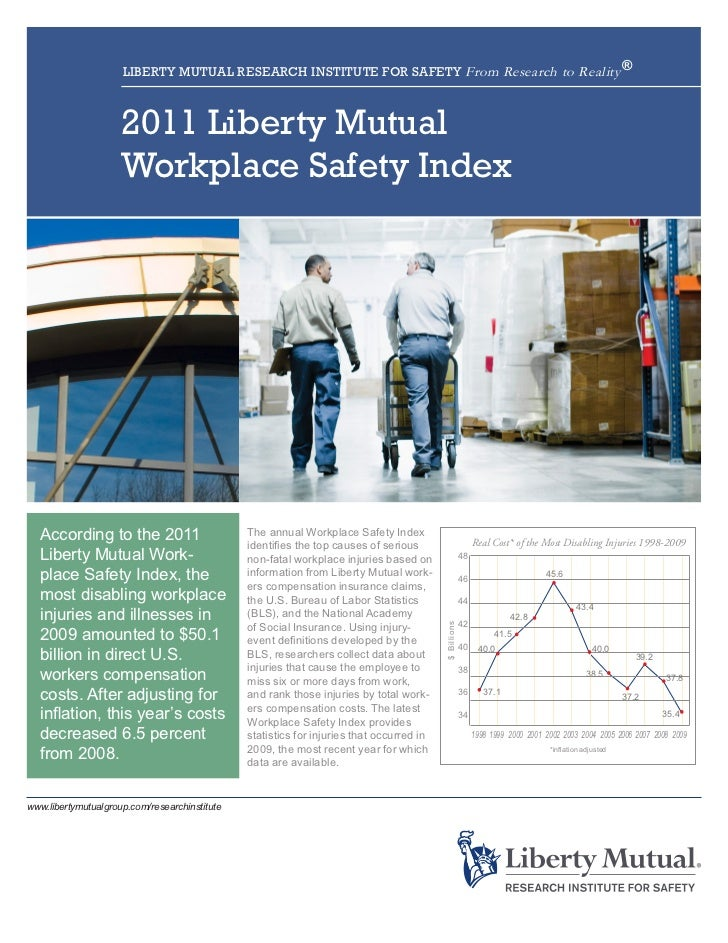 LIBERTY MUTUAL RESEARCH INSTITUTE FOR SAFETY From Research to Reality ®                     2011 Liberty Mutual           ...