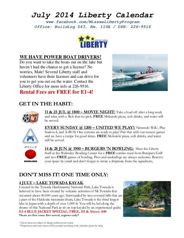 July 2014 Liberty Calendar www.facebook.com/MisawaLibertyProgram Office: Building 543, Rm. 110A / DSN: 226-9516 * Event ti...