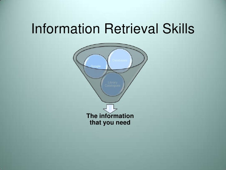 Information Retrieval Skills<br />