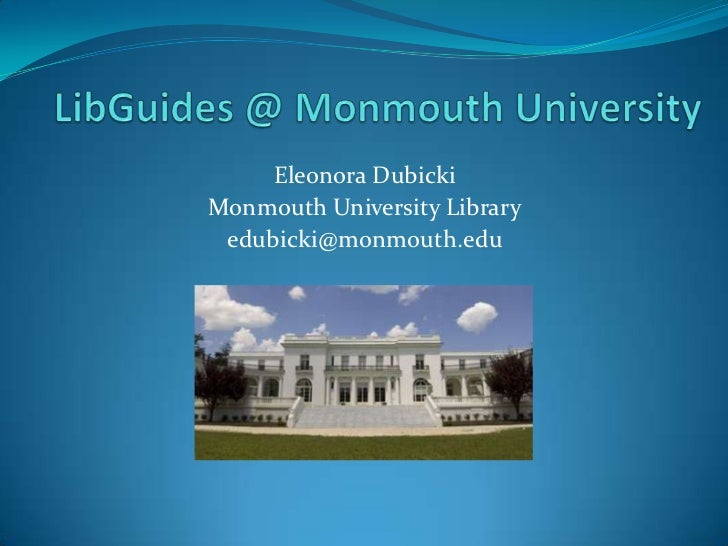 Libguides@Monmouth
