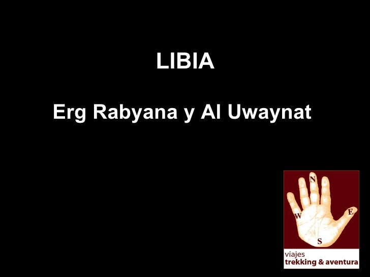 LIBIA Erg Rabyana y Al Uwaynat