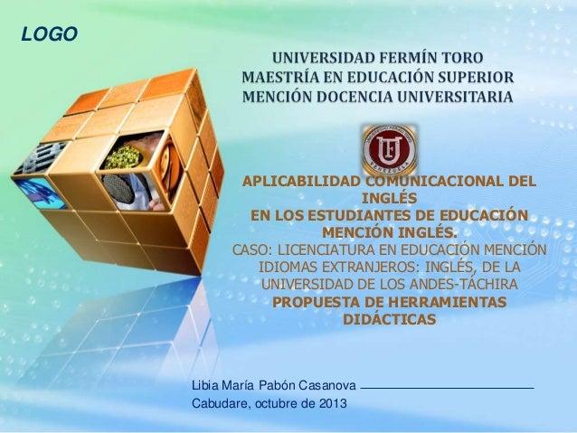 LOGO  APLICABILIDAD COMUNICACIONAL DEL INGLÉS EN LOS ESTUDIANTES DE EDUCACIÓN MENCIÓN INGLÉS. CASO: LICENCIATURA EN EDUCAC...