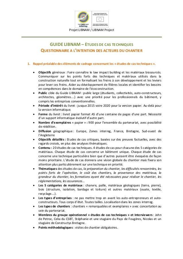 Projet LIBNAM / LIBNAM Project GUIDE LIBNAM – ETUDES DE CAS TECHNIQUES QUESTIONNAIRE A L'INTENTION DES ACTEURS DU CHANTIER...