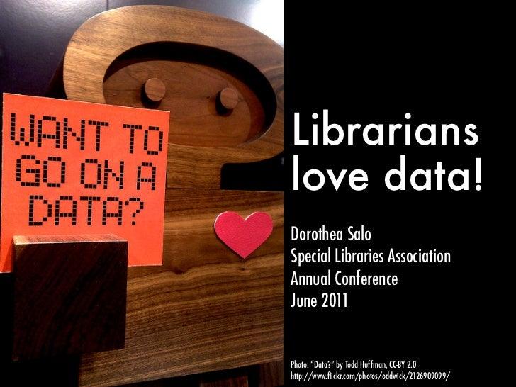 Librarians love data!