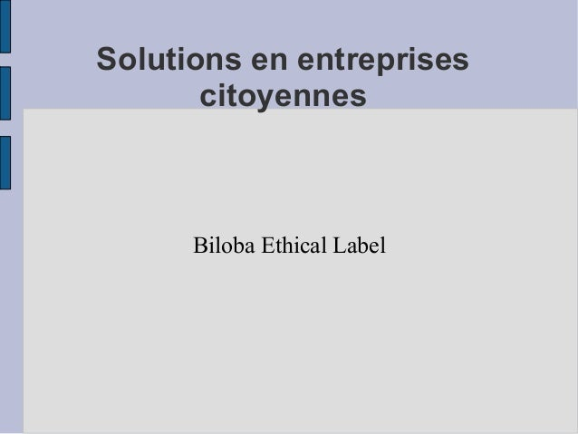 Solutions en entreprises citoyennes Biloba Ethical Label
