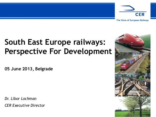 South East Europe Rail conference - Libor lochman