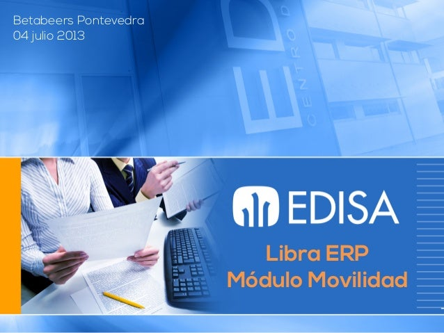 @marcosesperon Libra ERP Módulo Movilidad Betabeers Pontevedra 04 julio 2013