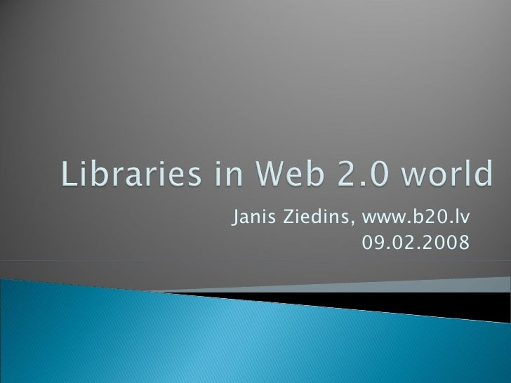 Libraries in Web 2 world