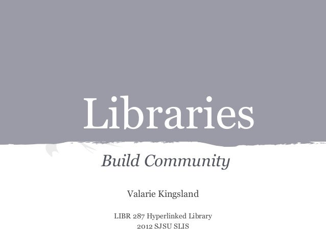 Libraries Build Community
