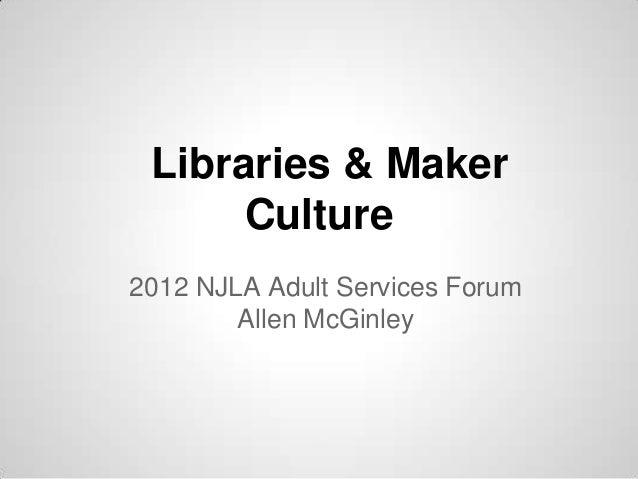 Libraries & Maker Culture