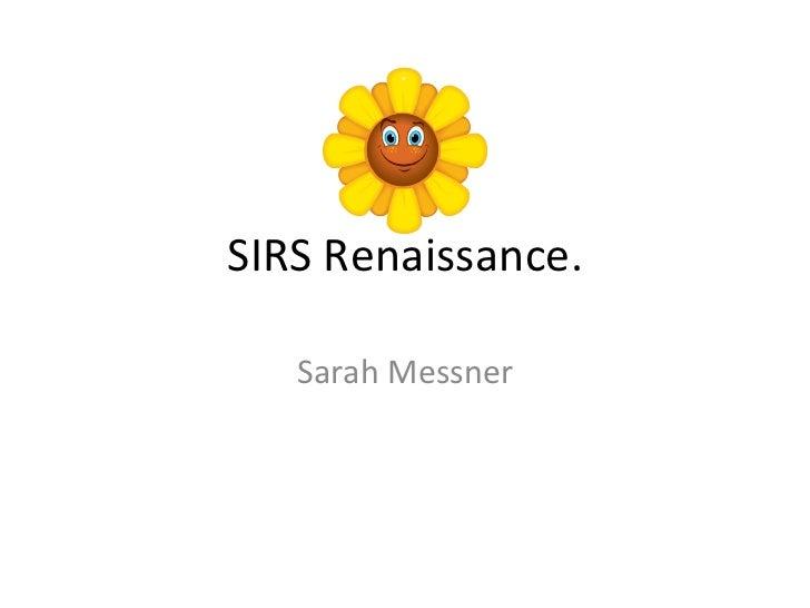 SIRS Renaissance. Sarah Messner
