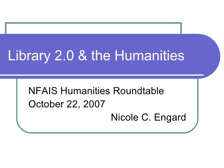 Library 2.0 & the Humanities