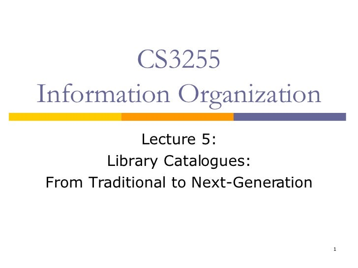 Library Catalogues: from Traditional to Next-Generation