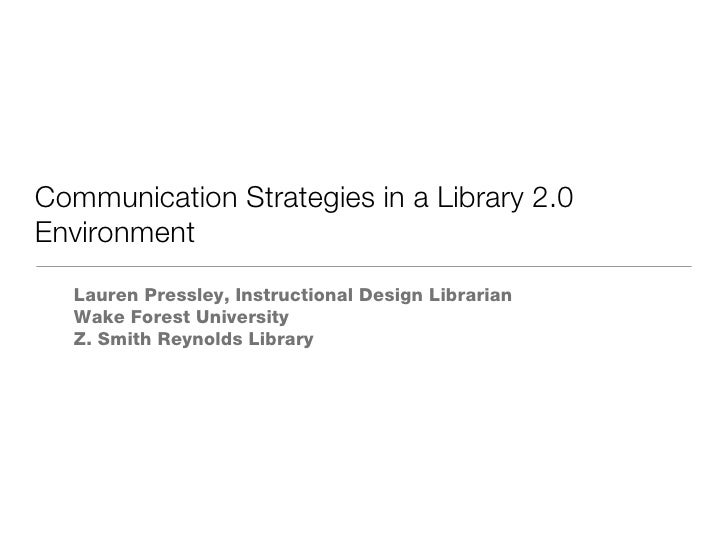 Communication Strategies in a Library 2.0 Environment