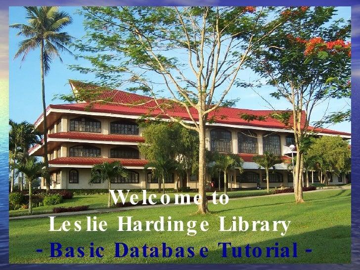 AIIAS Leslie Hardinge Library Welcome to  Leslie Hardinge Library  - Basic Database Tutorial -