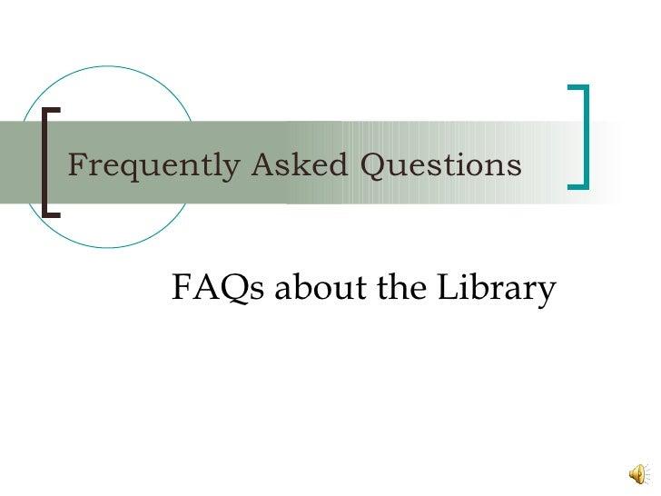 Library FAQs BMC