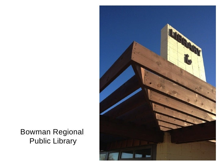 Public Library Budget Presentation to City of Bowman, North Dakota
