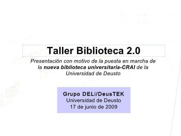 Taller Biblioteca Universitaria 2.0 Deusto