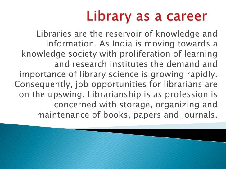 Libraries are the reservoir of knowledge and        information. As India is moving towards a  knowledge society with prol...