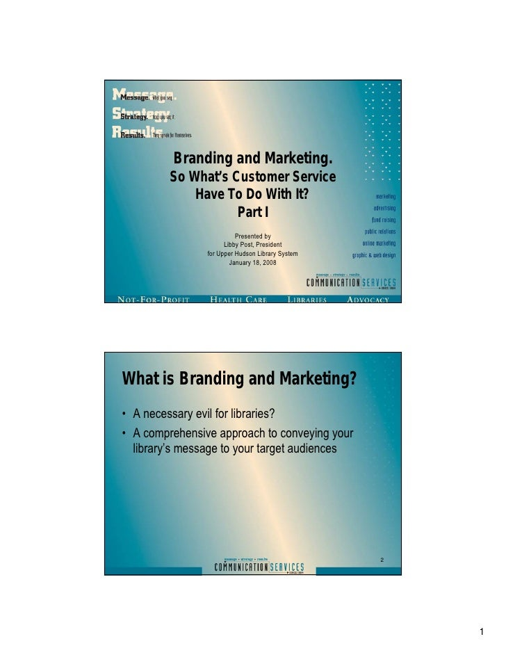 Library branding, marketing and customer service part i
