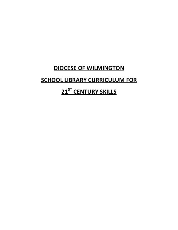 DIOCESE OF WILMINGTON<br />SCHOOL LIBRARY CURRICULUM FOR<br />21ST CENTURY SKILLS<br />KINDERGARTEN<br />Library Orientati...