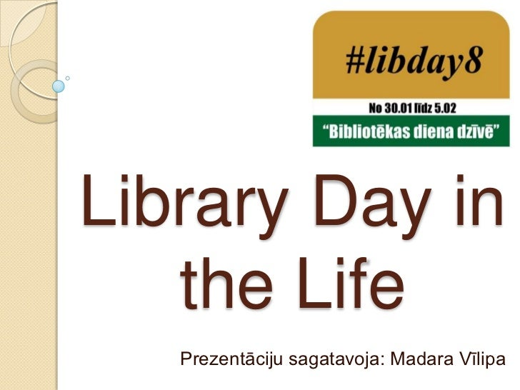 Library day in the life