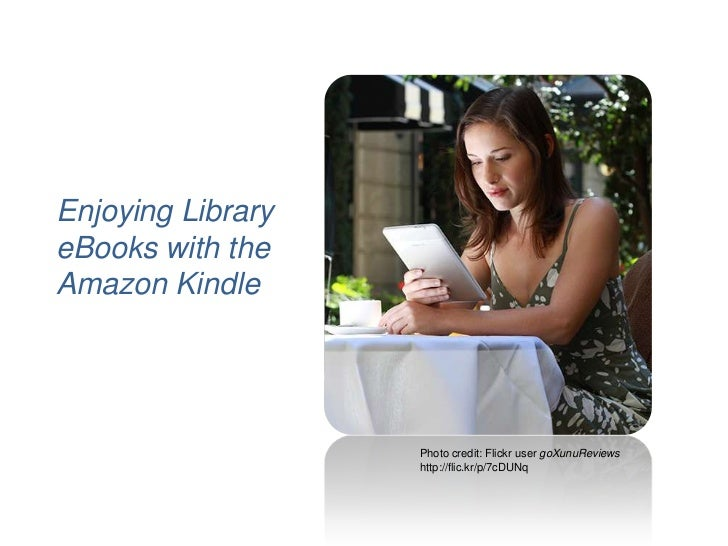 Enjoying Library eBooks with the Amazon Kindle