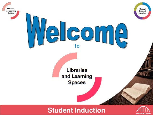 Newcastle College Library Induction
