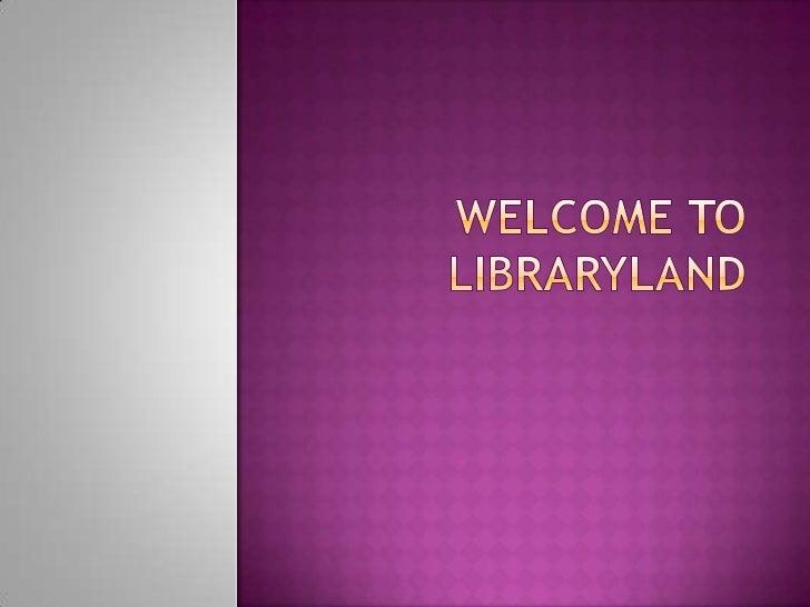 Libraryland for tutors 2011