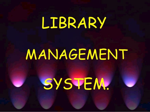 LIBRARYMANAGEMENT SYSTEM.
