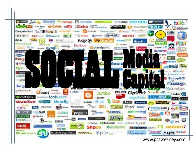 SOCIAL  Media Capital www.pcsweeney.com