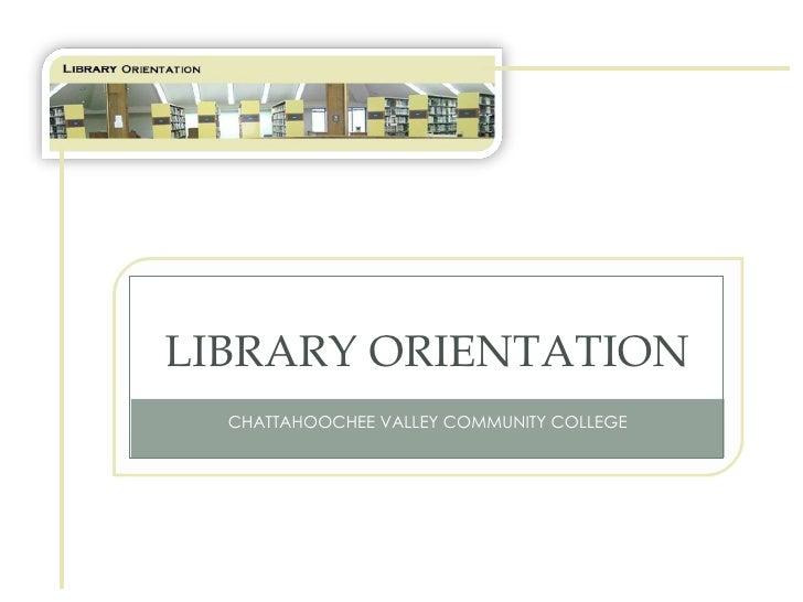 Library orientation for ORI101 and ORI105