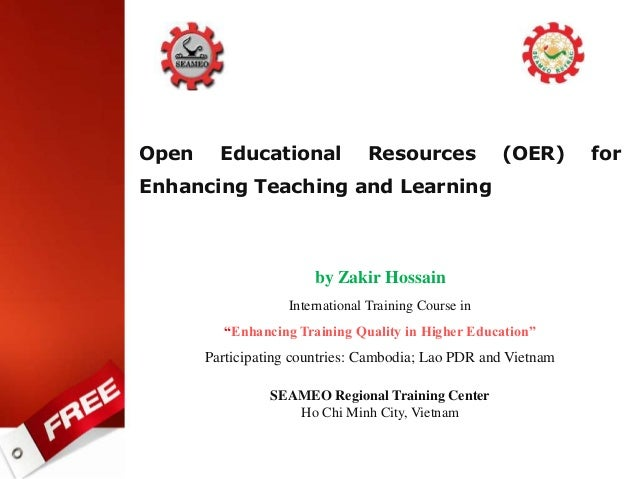 "Open Educational Resources (OER) for Enhancing Teaching and Learning by Zakir Hossain International Training Course in ""En..."