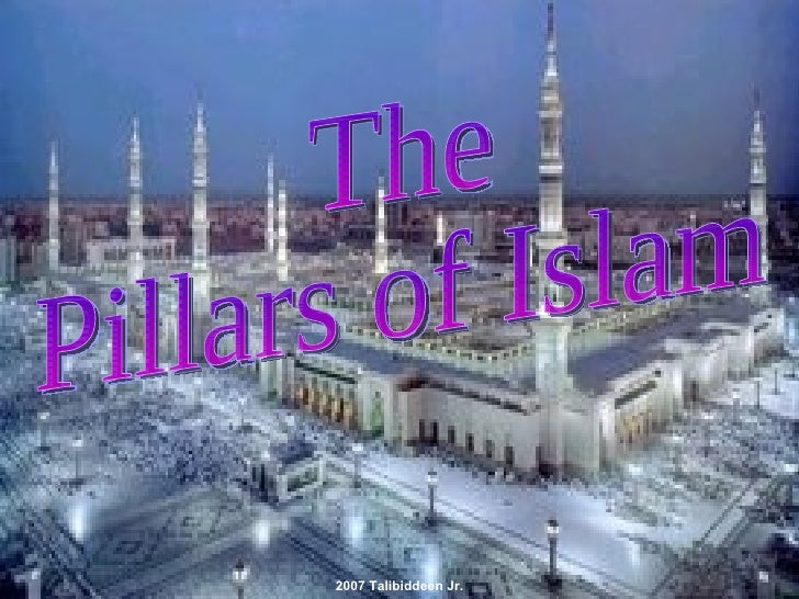 The  Pillars of Islam 2007 Talibiddeen Jr.