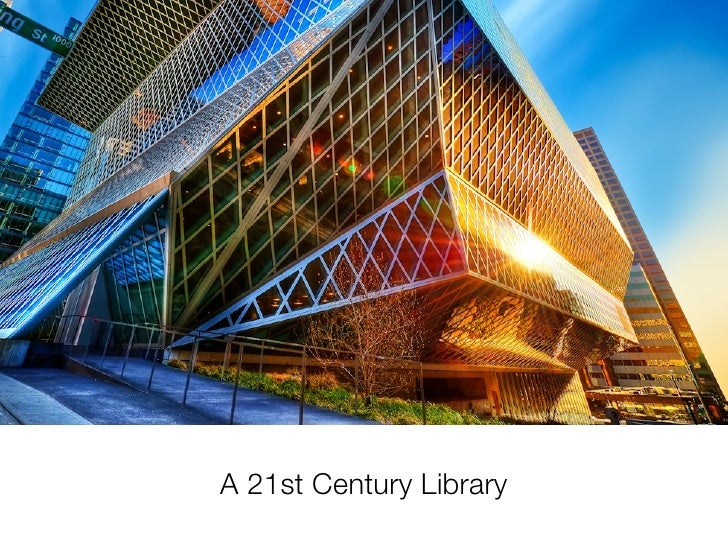 A 21st Century Library