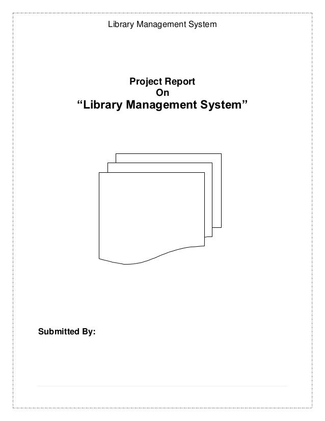 "Library Management System                    Project Report                         On        ""Library Management System""S..."