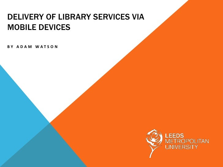 Library Services in HE Mobile Access