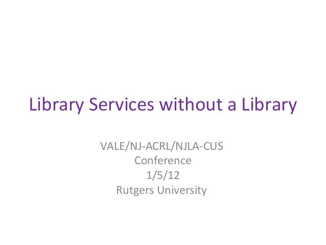 Library services without a library