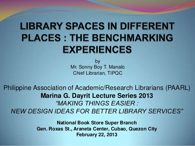 Library spaces in different places: the benchmarking experiences
